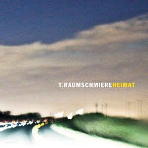 T.Raumschmiere – Heimat