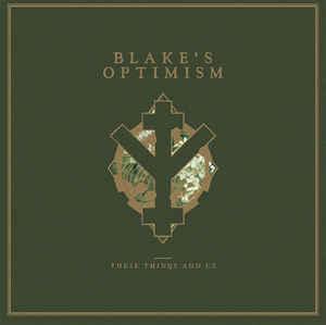 Blake's Optimism – These Things & Us