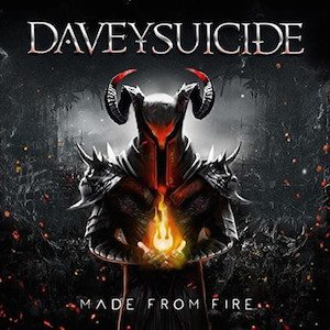 Davey Suicide – Made From Fire