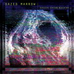 Dazed Marrow – Gaeseki Dream Machine
