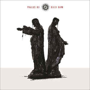 Phallus Dei – Black Dawn