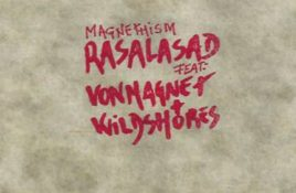 Rasalasad vs. Von Magnet and Wildshores – Magnethism
