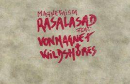 Rasalasad vs. Von Magnet and Wildshores – Magnethism