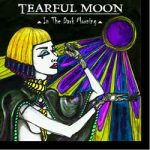 Tearful Moon – In The Dark Morning