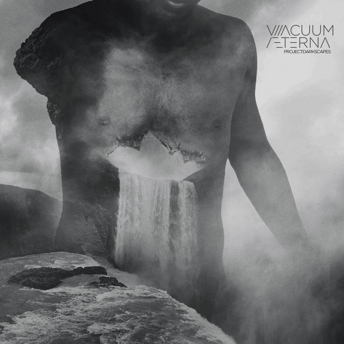 Vacuum Aeterna – Project: Darkscapes