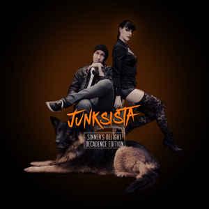 Junksista – Sinner's Delight/Decadence Edition