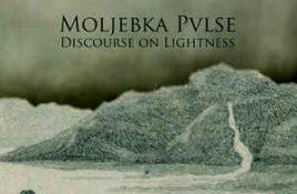 Moljebka Pvlse – Discourse On Lightness