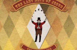 The Last Days Of Jesus – The Last Circus