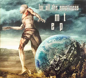 For All The Emptiness – MT
