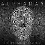 Alphamay – The Simulation Hypothesis