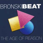 Bronski Beat – The Age Of Reason