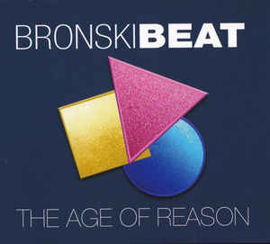 Bronski Beat – The Age Of Reason