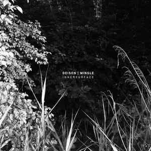 Deison / Mingle – Innersurface