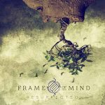 Frame Of Mind – Resurrected