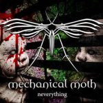 Mechanical Moth – Neverything
