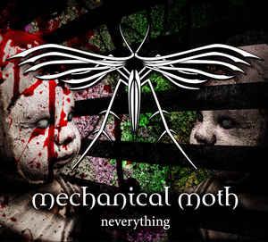 Mechanical Moth – Neverything