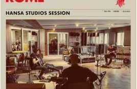 Rome – Hansa Studios Session