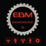 Alfa Matrix to launch 2nd volume of massive 116-track strong EBM compilation: 'Electronic Body Matrix 2' 4CD Boxset (+ bonus downloads)