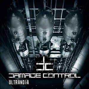 Damage Control – Ultranoia