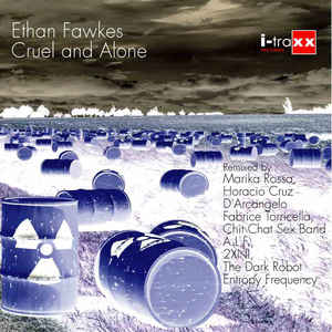 Ethan Fawkes – Cruel And Alone