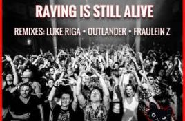 Ethan Fawkes – Raving Is Still Alive