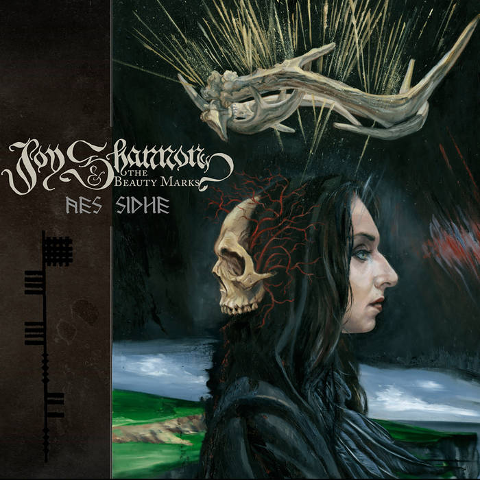 Joy Shannon And The Beauty Marks – Aes Sidhe