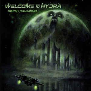 Stars Crusaders – Welcome To Hydra
