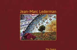 Jean-Marc Lederman – The Space Between Worlds
