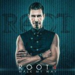 Root4 – Walk My Way