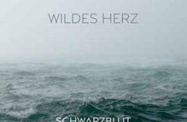 Schwarzblut vs. Saeldes Sanc – Wildes Herz