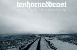TenHornedBeast – Death Has No Companion