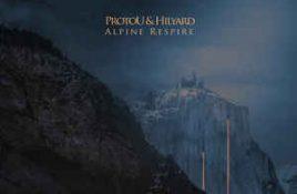 ProtoU & Hilyard – Alpine Respire
