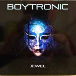 Boytronic – Jewel