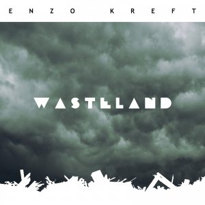 Enzo Kreft – Wasteland