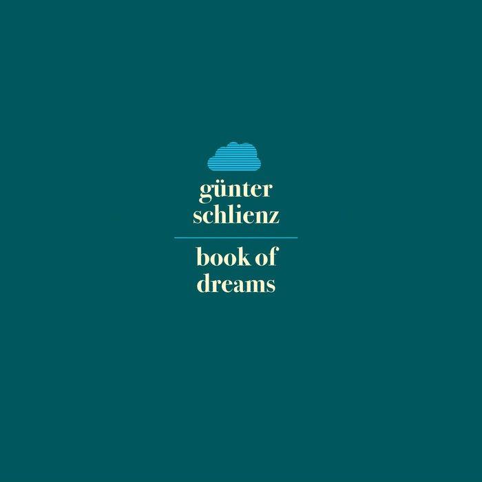 Günter Schlienz – Book Of Dreams (