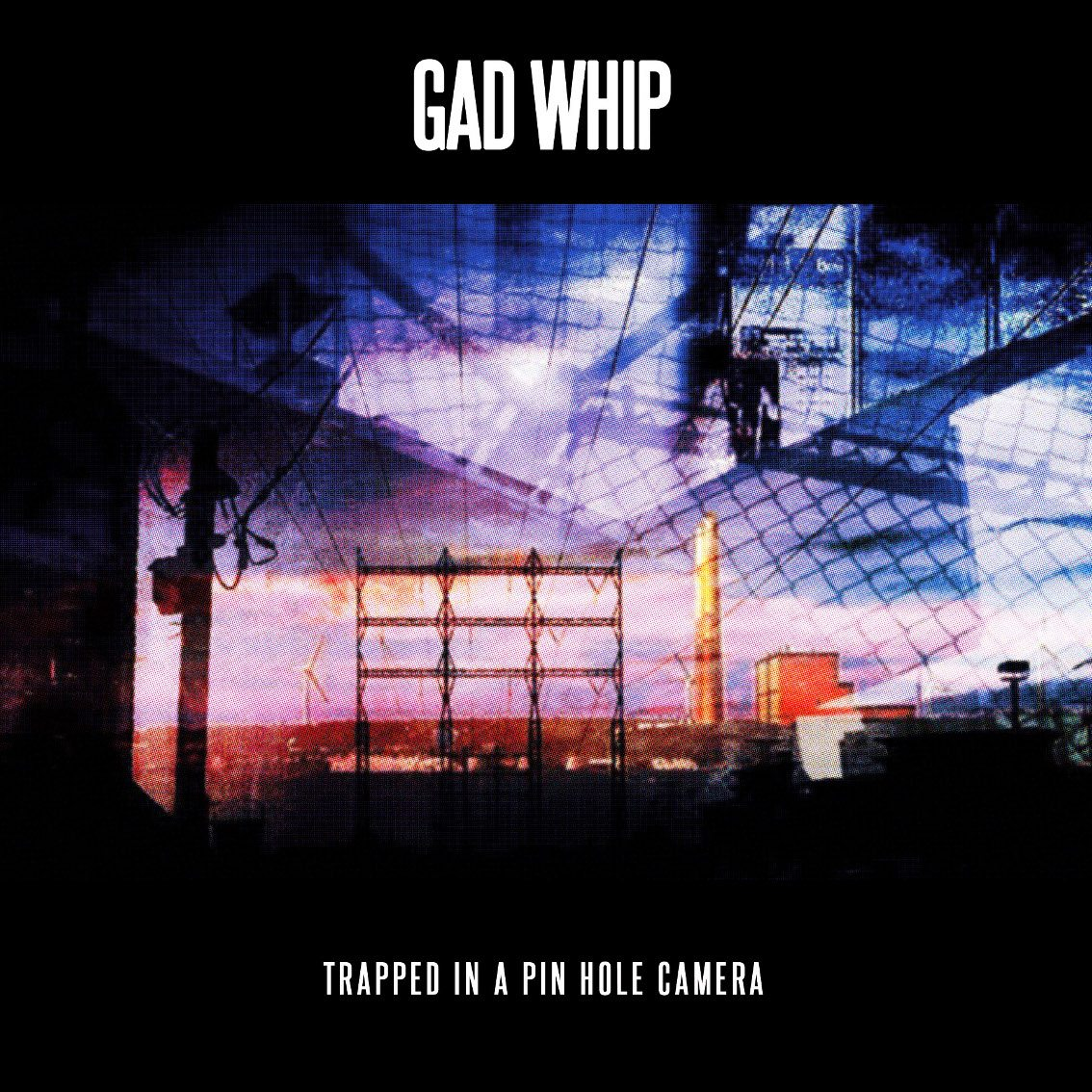 Post-punk act Gad Whip to launch'Trapped In A Pin Hole Camera' album on cassette