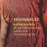 Penderecki – Kosmogonia