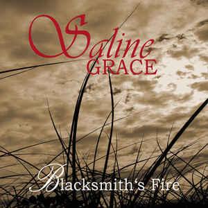 Saline Grace – Blacksmith's Fire