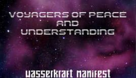 Wasserkraft Manifest – Voyagers Of Peace And Understanding