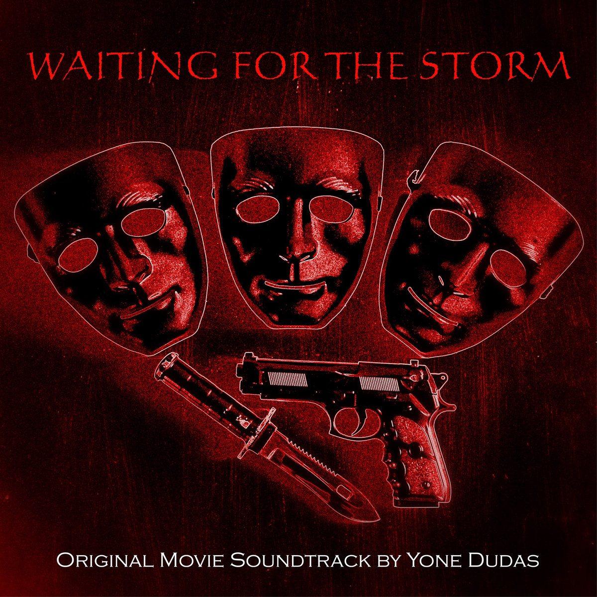 Yone Dudas – Waiting For The Storm / Original Movie Soundtrack