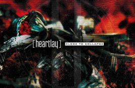 Heartlay – Close To Collapse