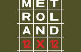 Metroland – 12 x 12