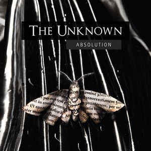 The Unknown – Absolution