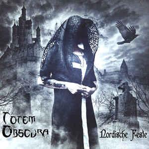 Totem Obscura – Nordische Feste
