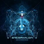 Encephalon – We Only Love You When You're Dead