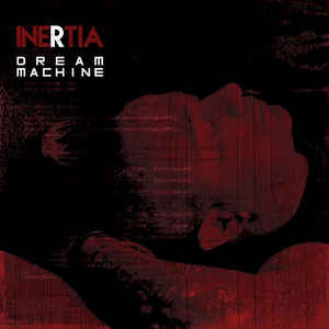 Inertia – Dream Machine