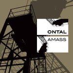Ontal – Amass