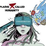 Plague Called Humanity – Disconnection