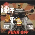 Void Kampf – Funk Off