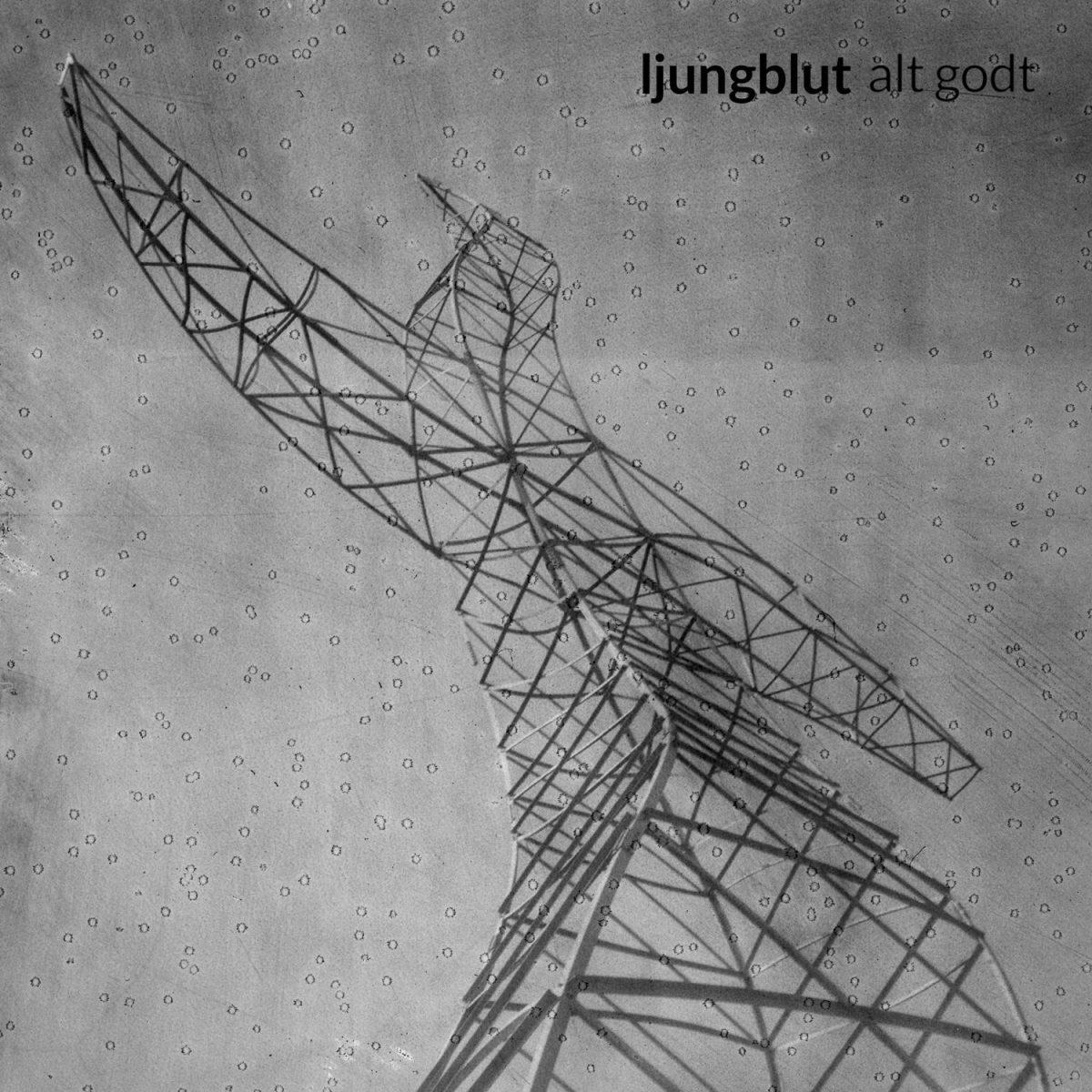 Ljungblut - Alt godt (single 2018)